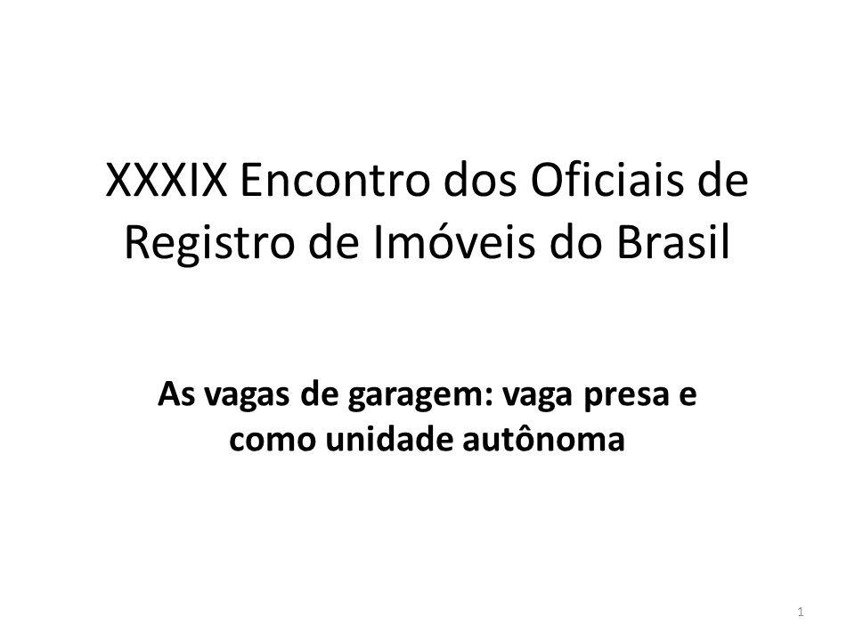 XXXIX Encontro dos Oficiais de Registro de Imóveis do Brasil