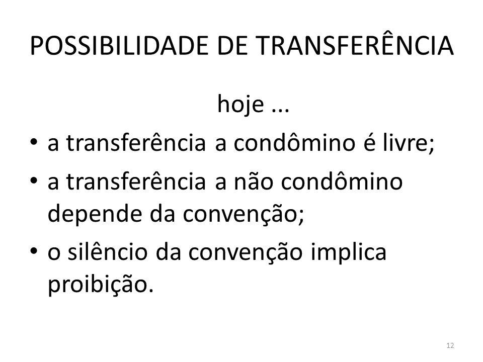 POSSIBILIDADE DE TRANSFERÊNCIA