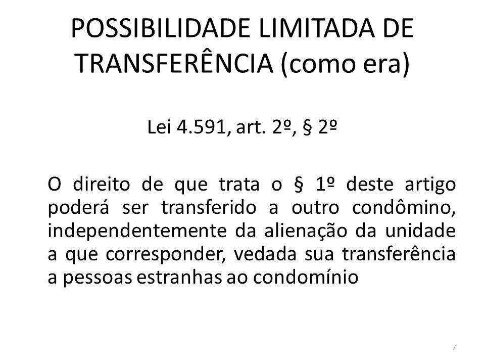 POSSIBILIDADE LIMITADA DE TRANSFERÊNCIA (como era)