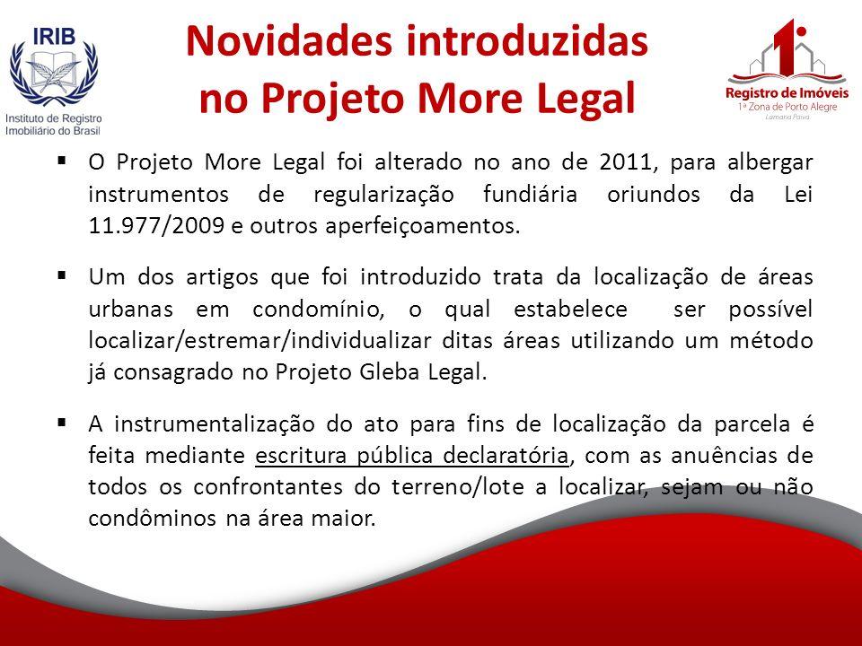 Novidades introduzidas no Projeto More Legal