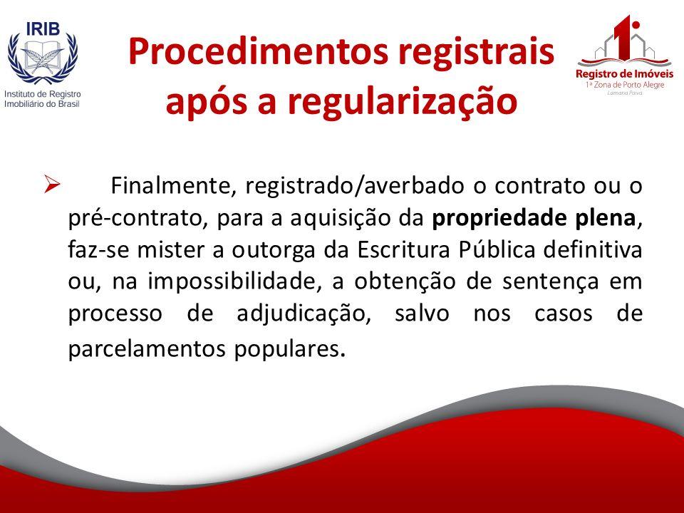 Procedimentos registrais após a regularização