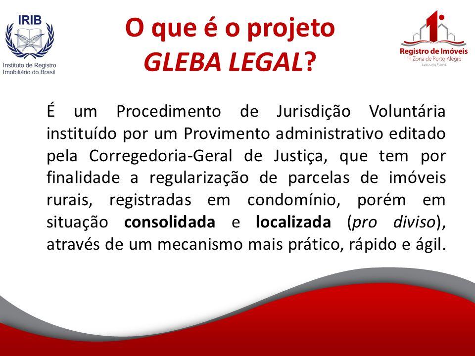 O que é o projeto GLEBA LEGAL