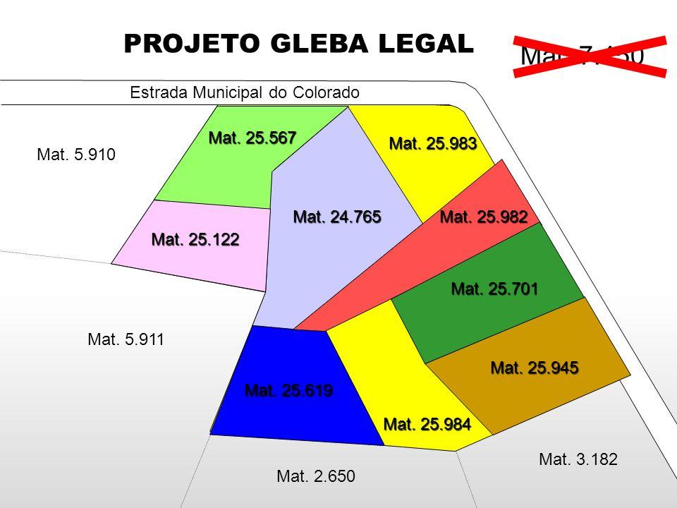 PROJETO GLEBA LEGAL Mat. 7.450 Mat. 7.450