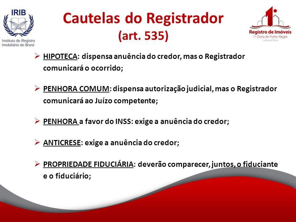 Cautelas do Registrador (art. 535)