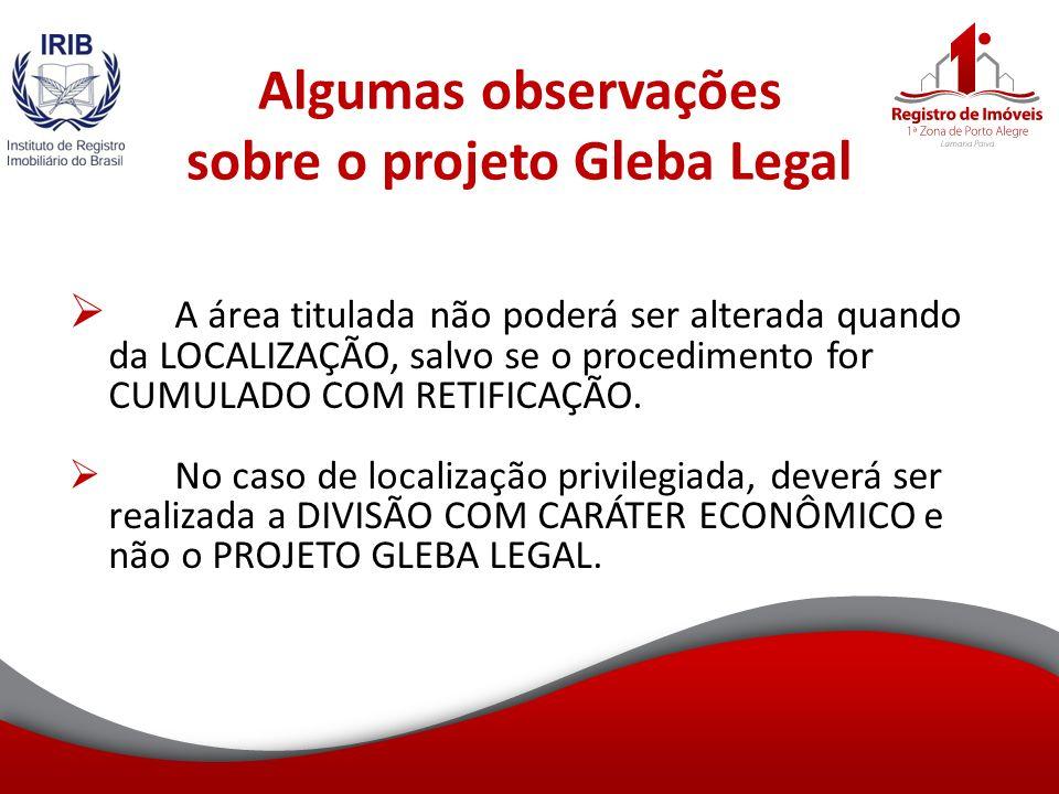 Algumas observações sobre o projeto Gleba Legal