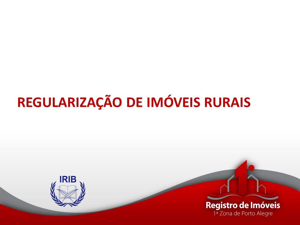 REGULARIZAÇÃO DE IMÓVEIS RURAIS