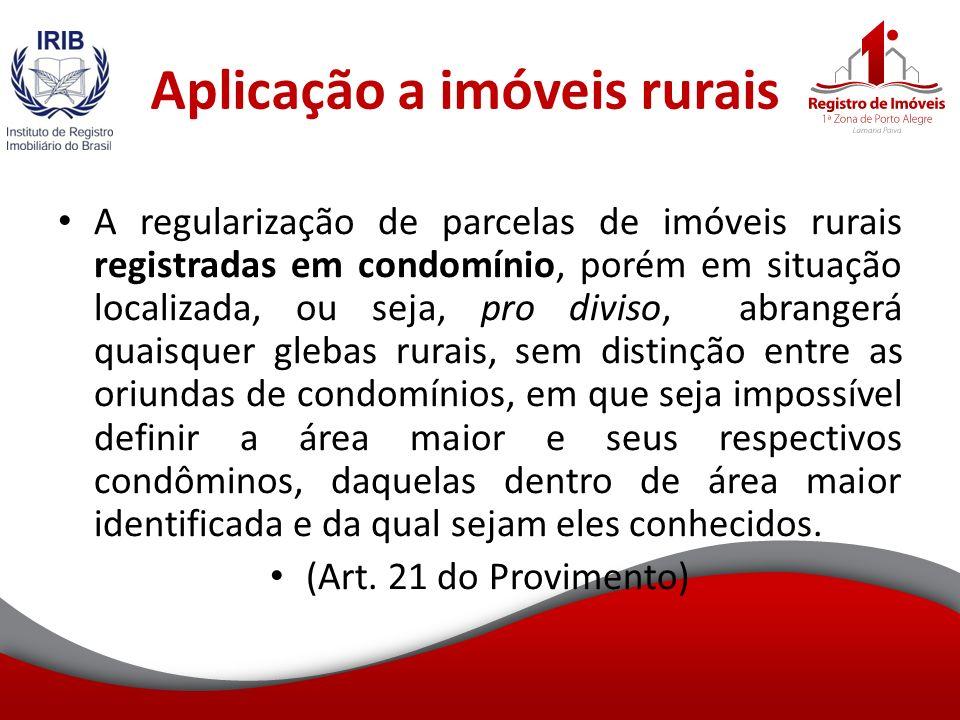 Aplicação a imóveis rurais