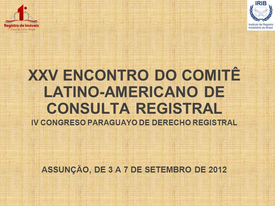 XXV ENCONTRO DO COMITÊ LATINO-AMERICANO DE CONSULTA REGISTRAL