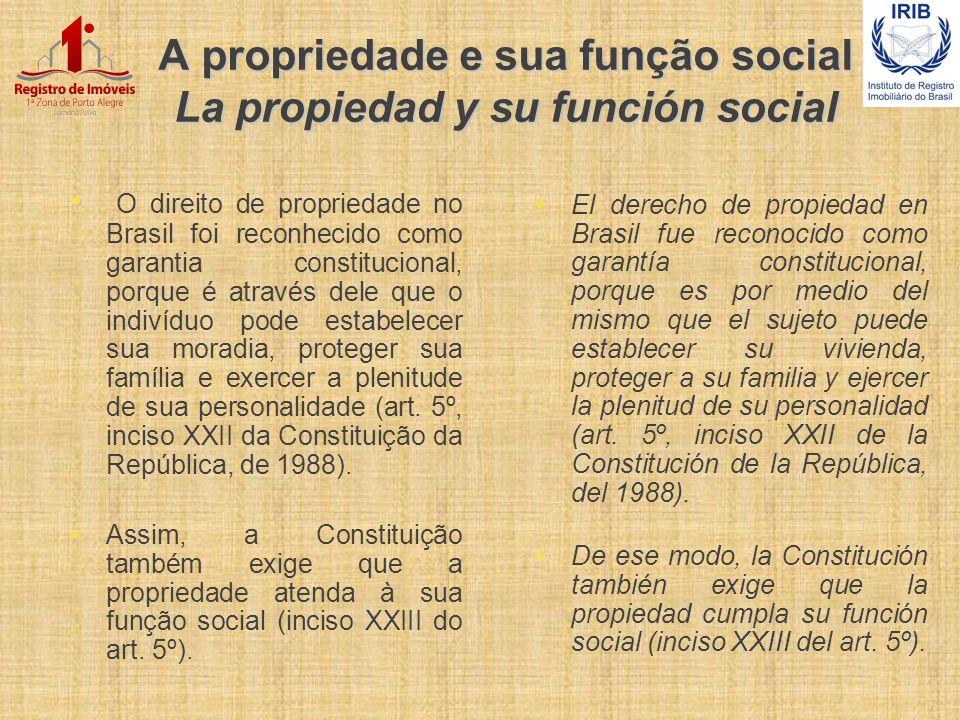 A propriedade e sua função social La propiedad y su función social