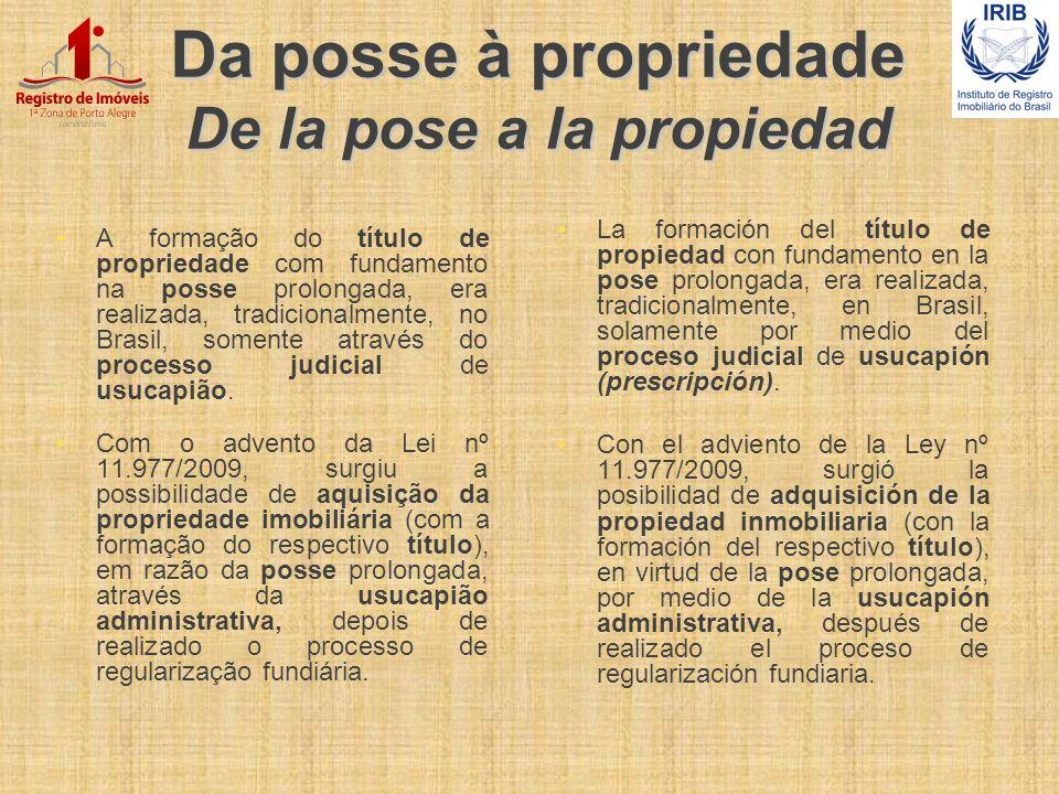 Da posse à propriedade De la pose a la propiedad