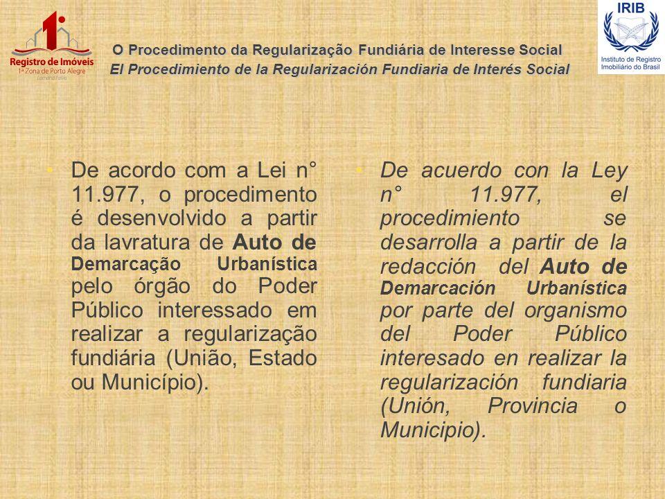 O Procedimento da Regularização Fundiária de Interesse Social El Procedimiento de la Regularización Fundiaria de Interés Social