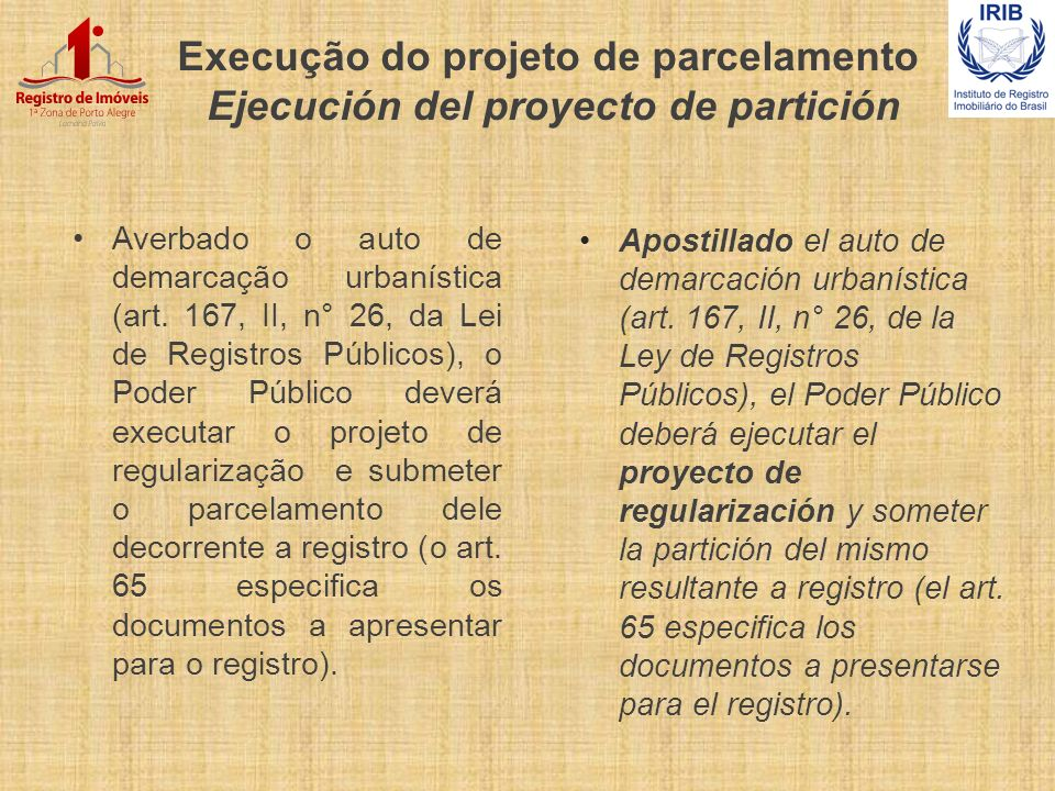 Execução do projeto de parcelamento Ejecución del proyecto de partición