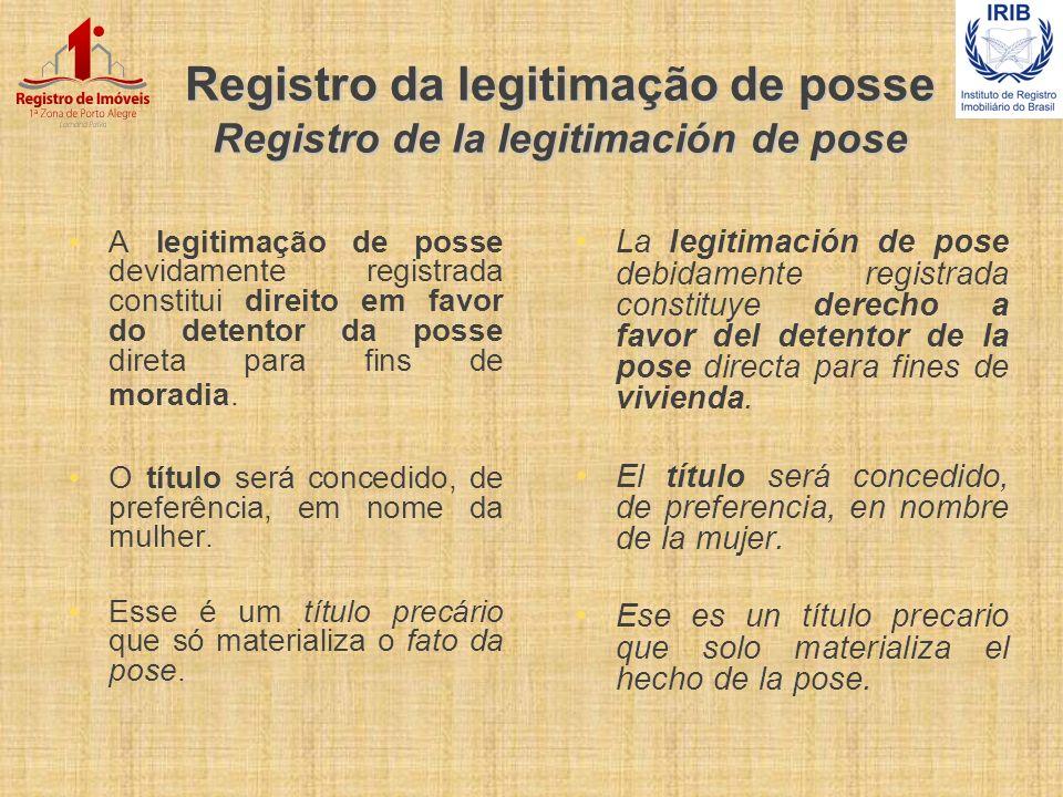 Registro da legitimação de posse Registro de la legitimación de pose