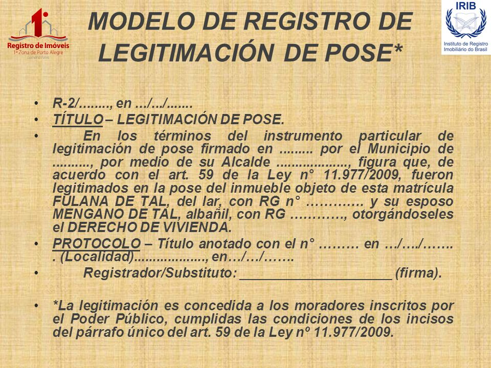 MODELO DE REGISTRO DE LEGITIMACIÓN DE POSE*