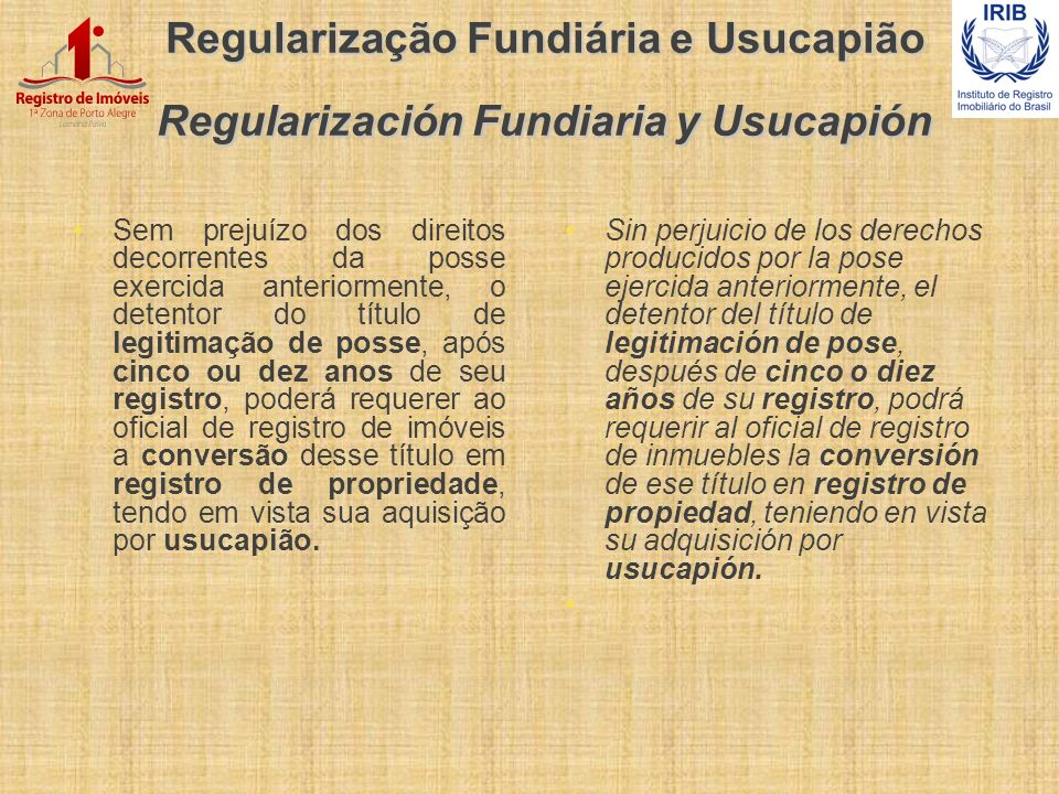 Regularização Fundiária e Usucapião Regularización Fundiaria y Usucapión