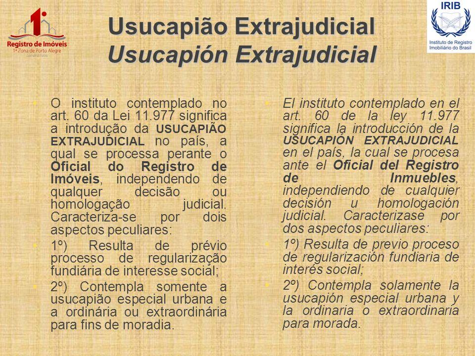 Usucapião Extrajudicial Usucapión Extrajudicial