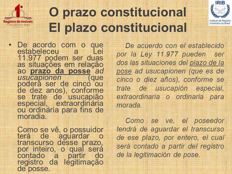 O prazo constitucional El plazo constitucional