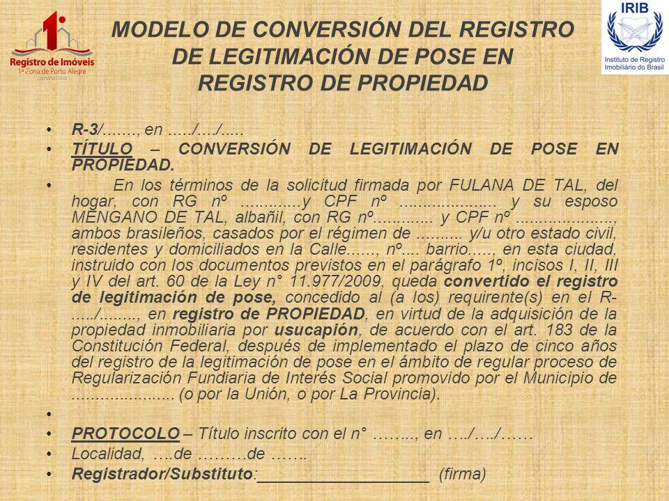 MODELO DE CONVERSIÓN DEL REGISTRO DE LEGITIMACIÓN DE POSE EN REGISTRO DE PROPIEDAD