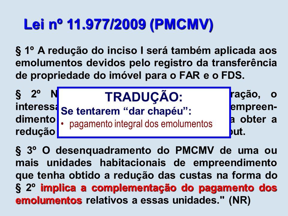 Lei nº 11.977/2009 (PMCMV) TRADUÇÃO: