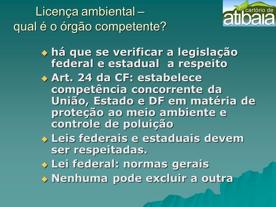 Licença ambiental – qual é o órgão competente