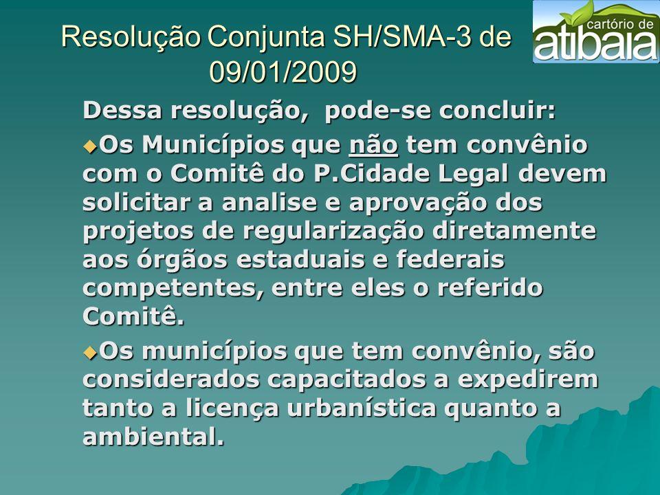 Resolução Conjunta SH/SMA-3 de 09/01/2009