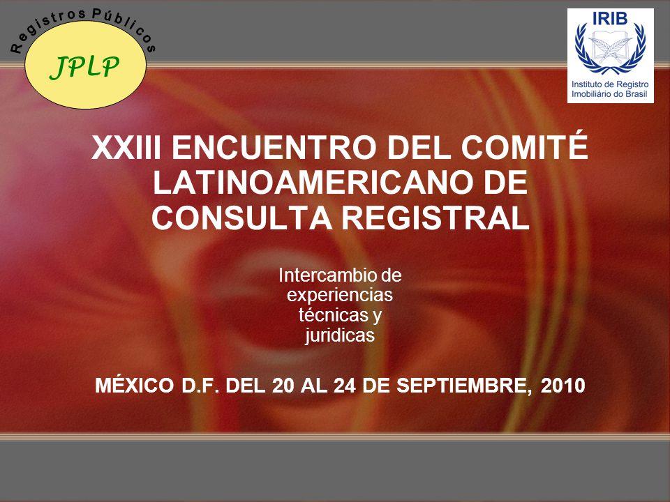 XXIII ENCUENTRO DEL COMITÉ LATINOAMERICANO DE CONSULTA REGISTRAL