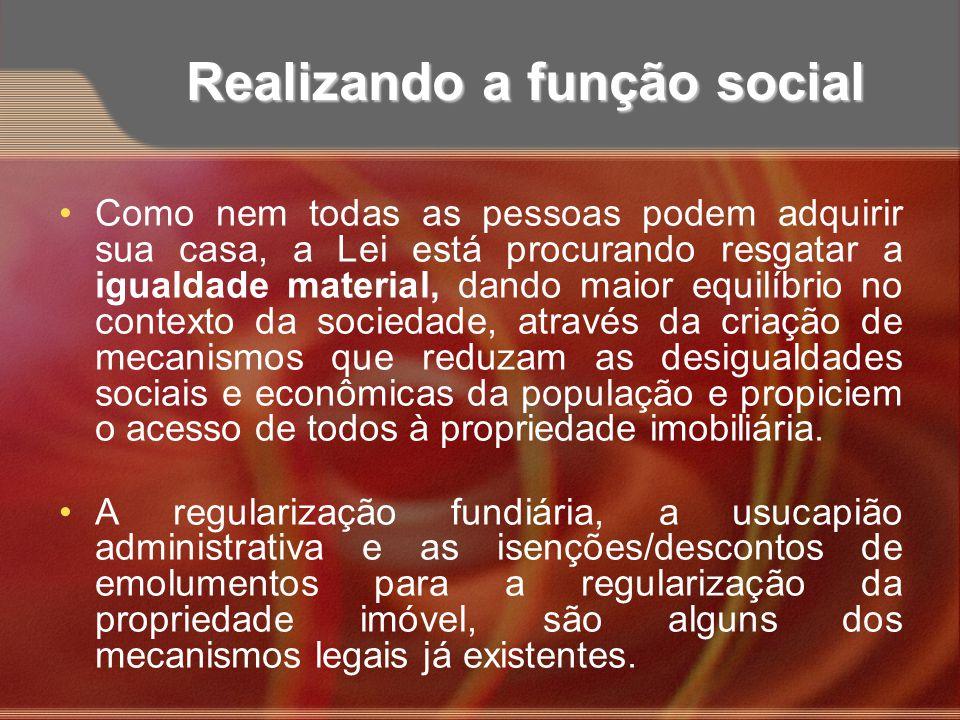 Realizando a função social