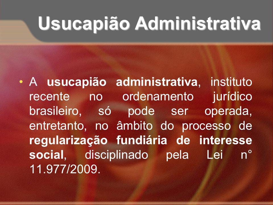 Usucapião Administrativa