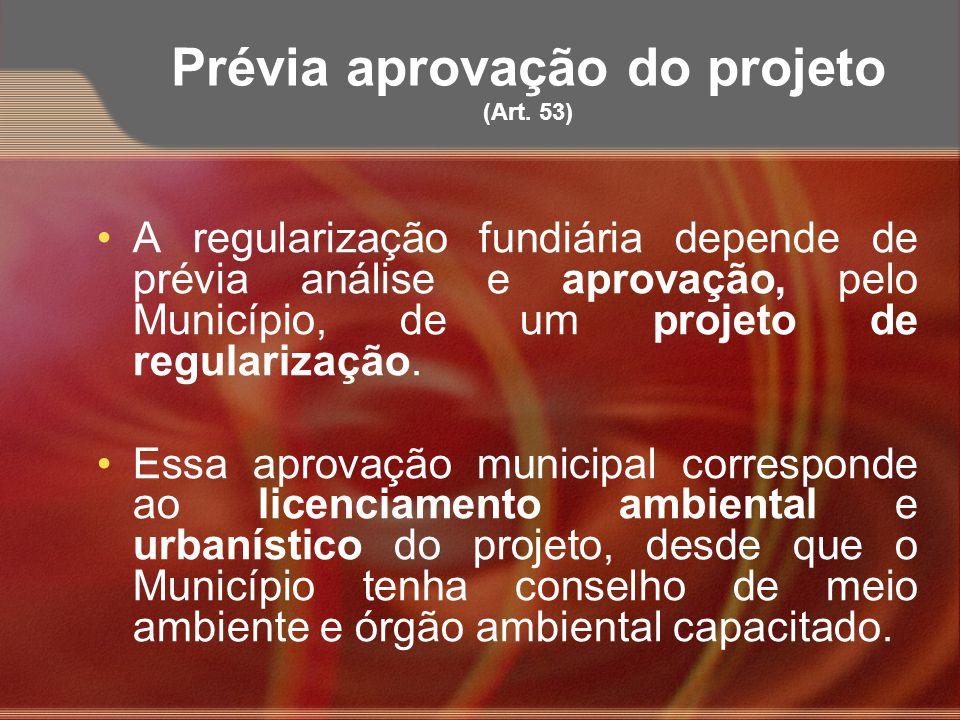 Prévia aprovação do projeto (Art. 53)