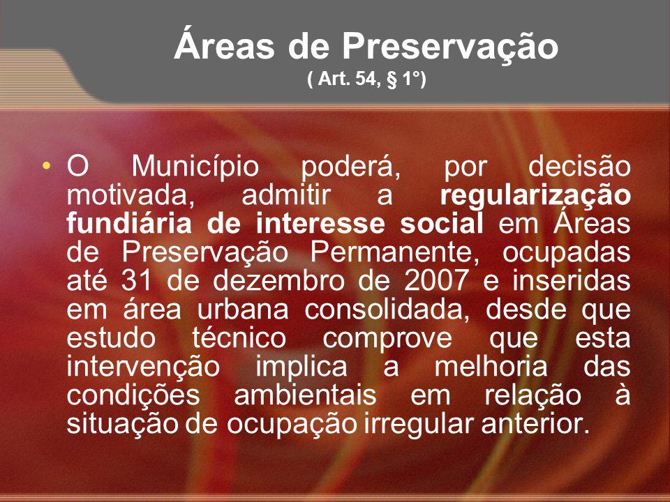 Áreas de Preservação ( Art. 54, § 1°)