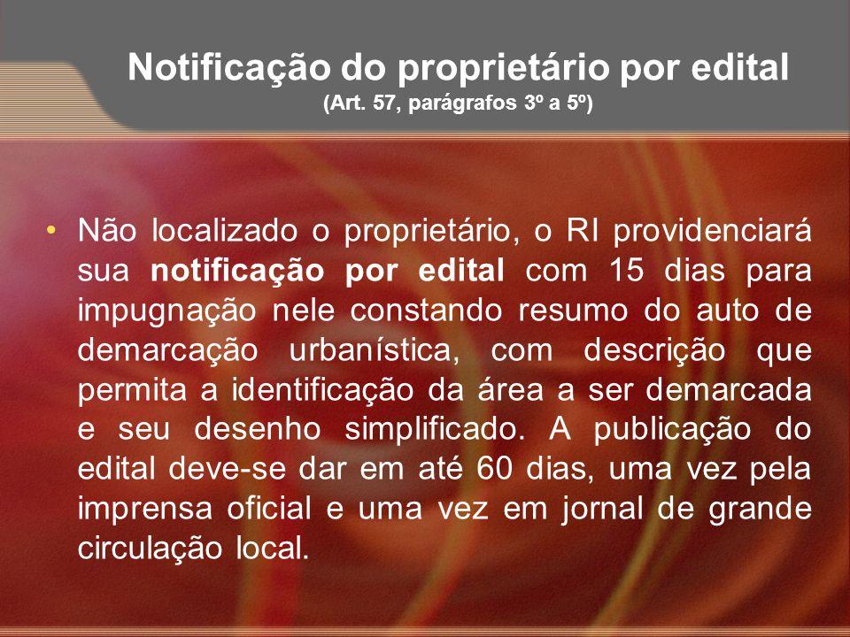 Notificação do proprietário por edital (Art. 57, parágrafos 3º a 5º)