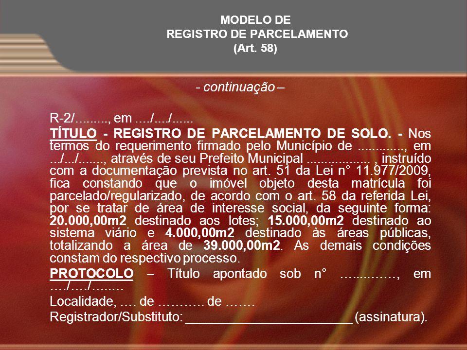 MODELO DE Registro de Parcelamento (Art. 58)