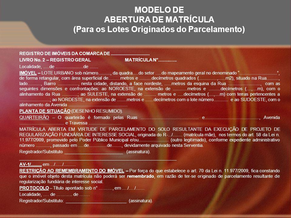 Modelo DE Abertura de Matrícula (Para os Lotes Originados do Parcelamento)
