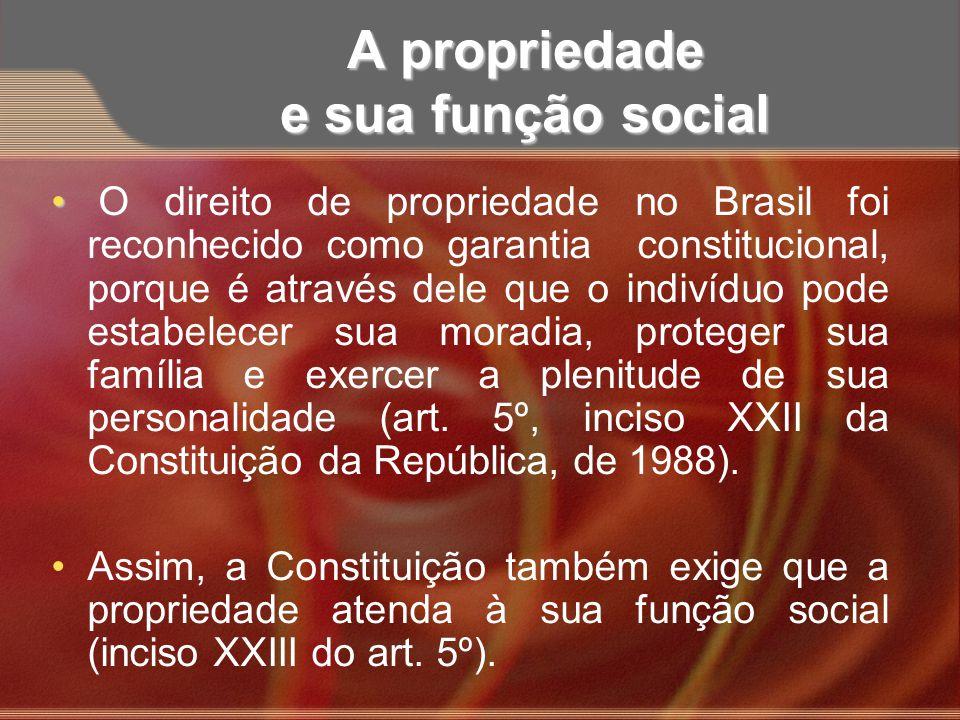 A propriedade e sua função social