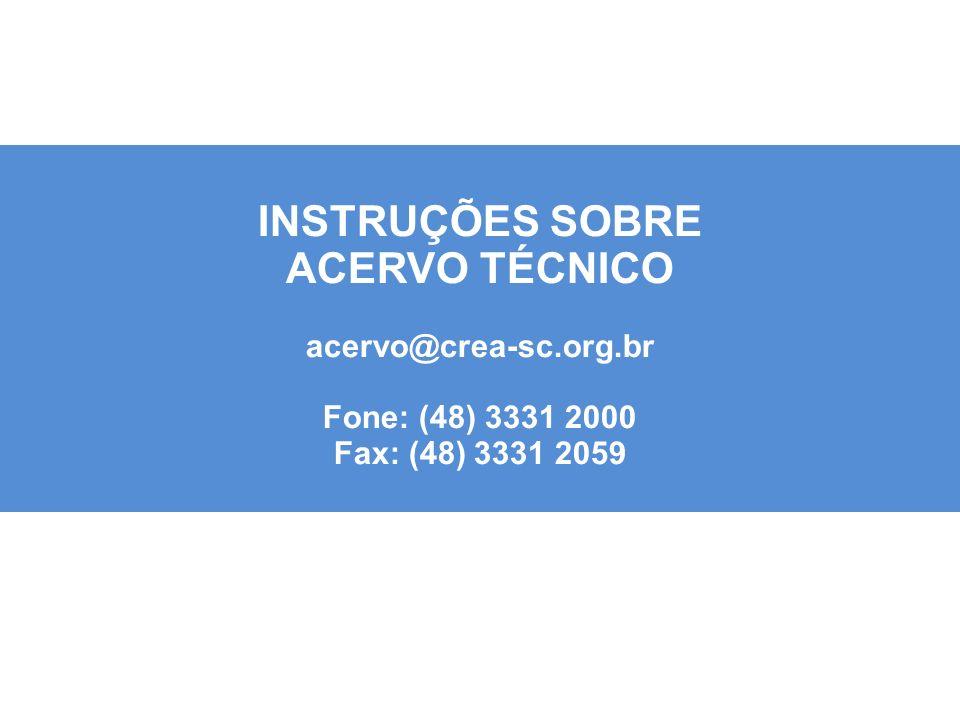 INSTRUÇÕES SOBRE ACERVO TÉCNICO