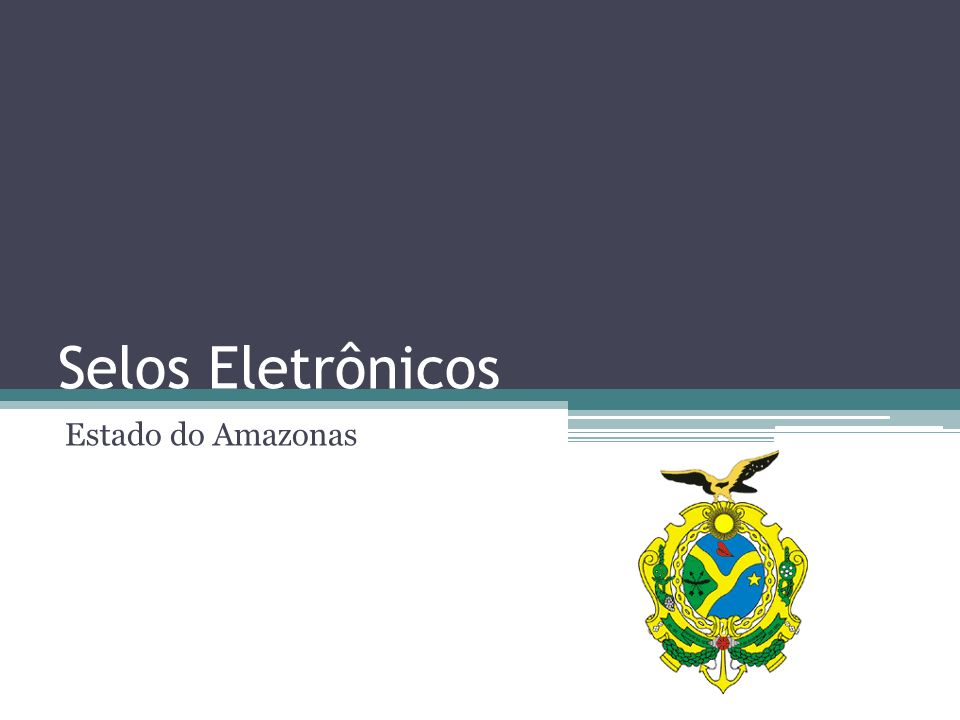 Selos Eletrônicos Estado do Amazonas
