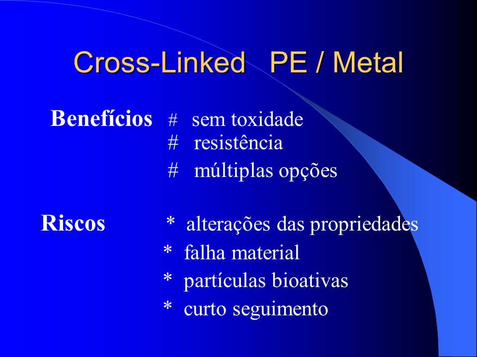 Cross-Linked PE / Metal