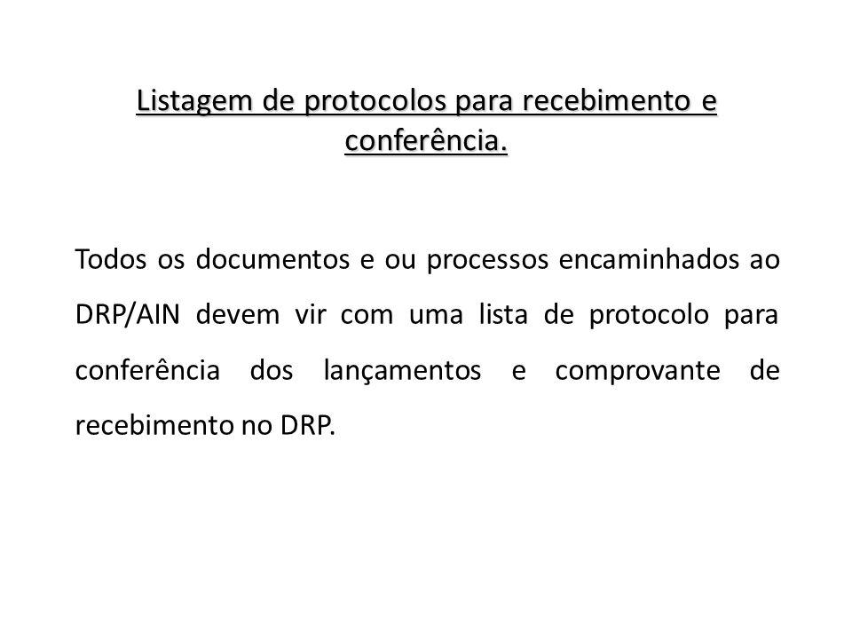 Listagem de protocolos para recebimento e conferência.