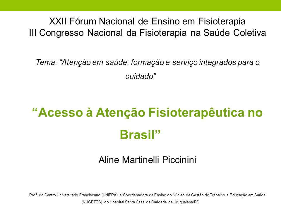 Acesso à Atenção Fisioterapêutica no Brasil