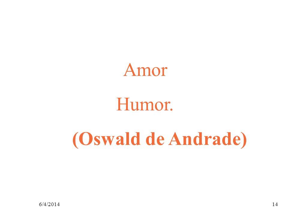Amor Humor. (Oswald de Andrade) 26/03/2017