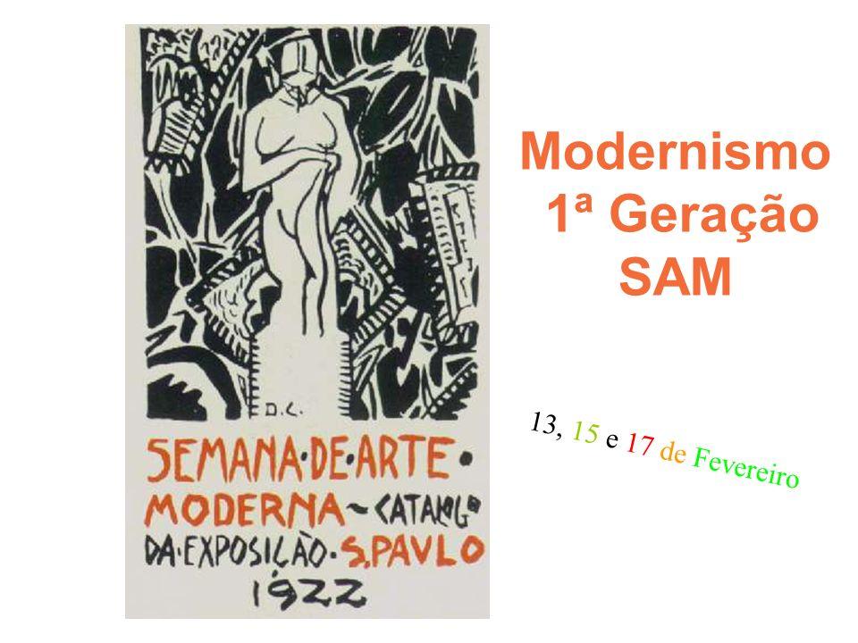 Modernismo 1ª Geração SAM
