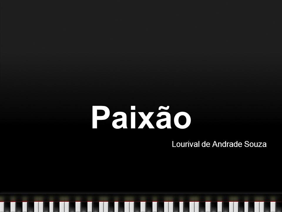 Paixão Lourival de Andrade Souza