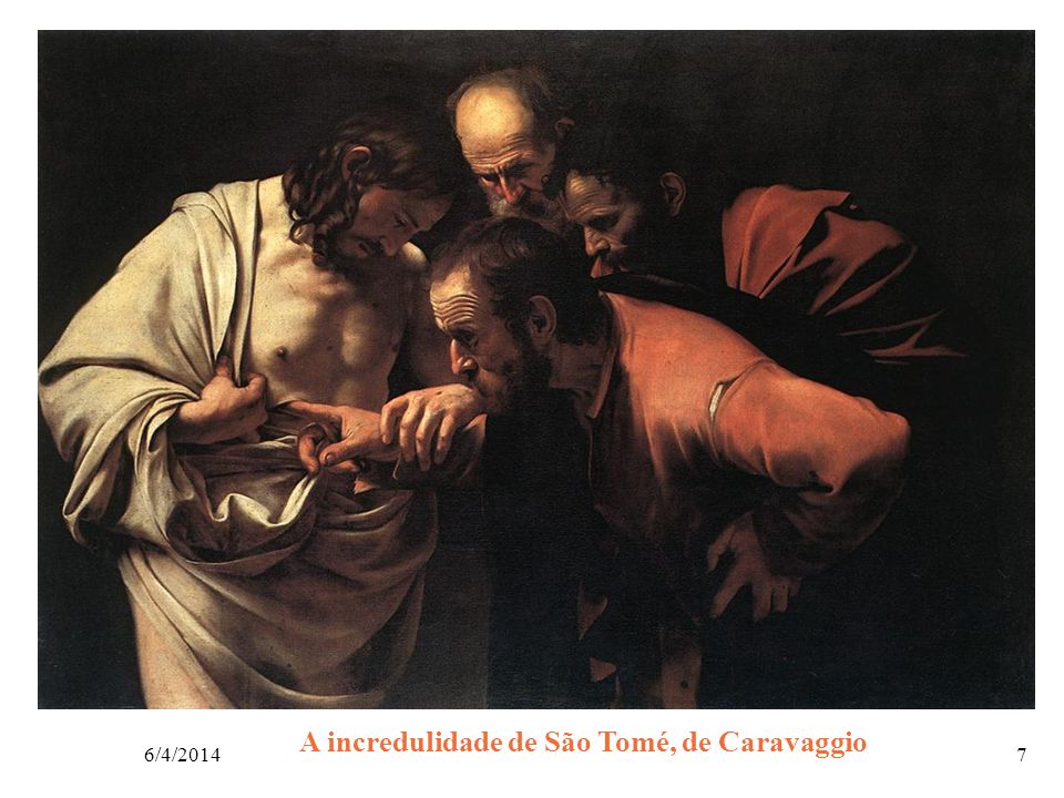 A incredulidade de São Tomé, de Caravaggio