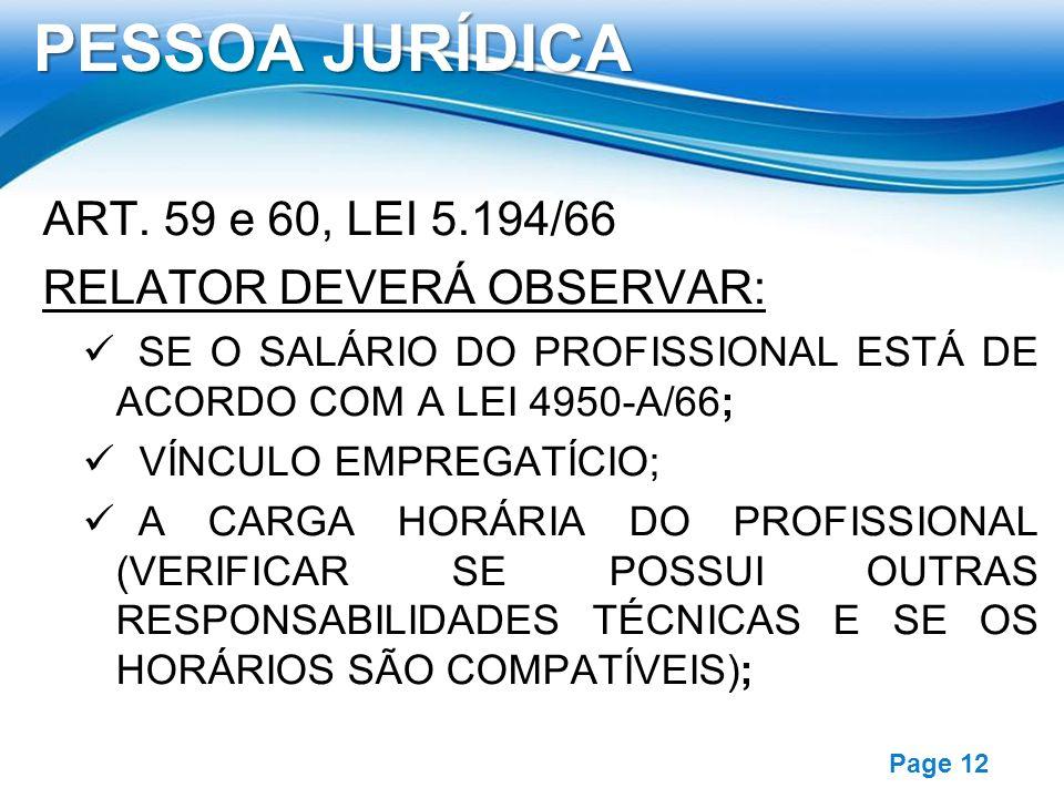 PESSOA JURÍDICA ART. 59 e 60, LEI 5.194/66 RELATOR DEVERÁ OBSERVAR: