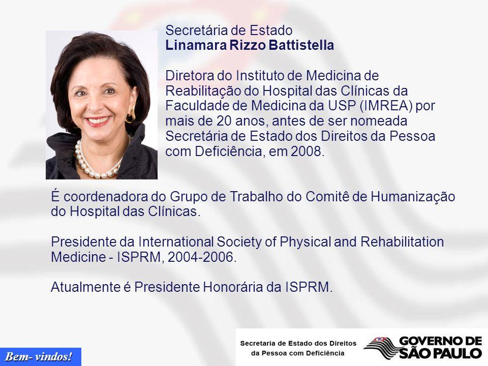 Secretária de Estado Linamara Rizzo Battistella.
