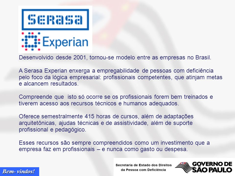Desenvolvido desde 2001, tornou-se modelo entre as empresas no Brasil.