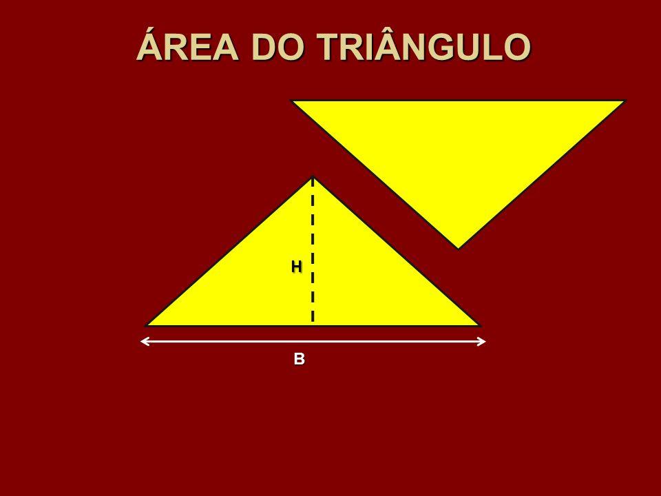 ÁREA DO TRIÂNGULO H B