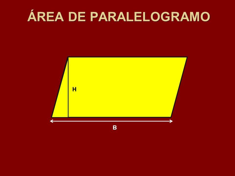 ÁREA DE PARALELOGRAMO H B