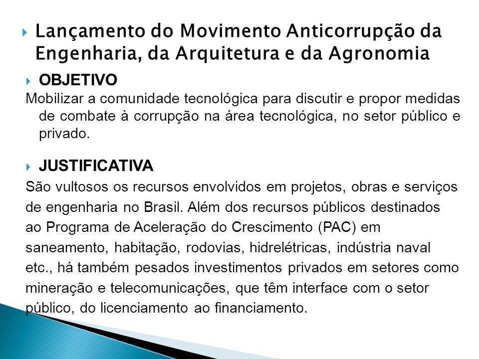 Lançamento do Movimento Anticorrupção da Engenharia, da Arquitetura e da Agronomia