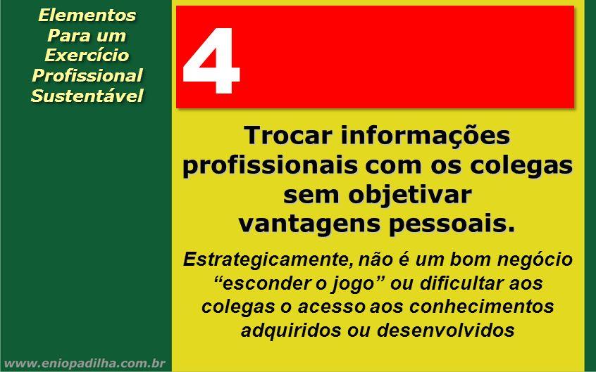 4 Trocar informações profissionais com os colegas sem objetivar